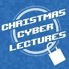 Christmas Cyber Lectures